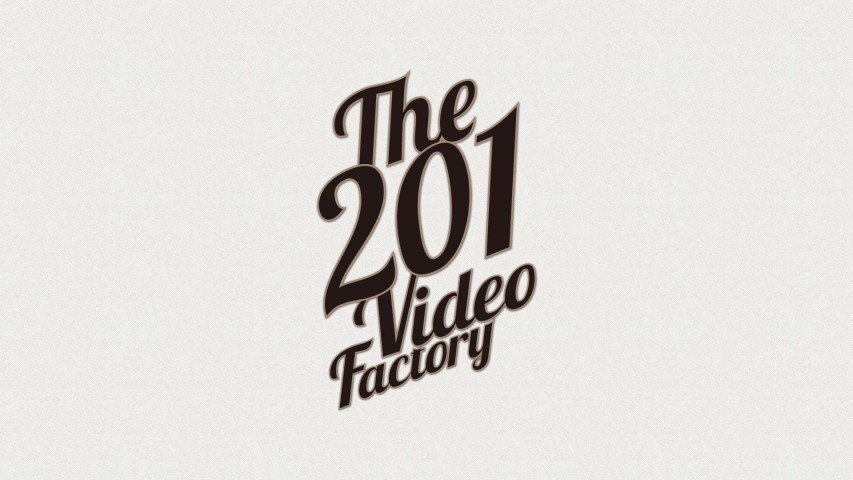 201 Video Factory