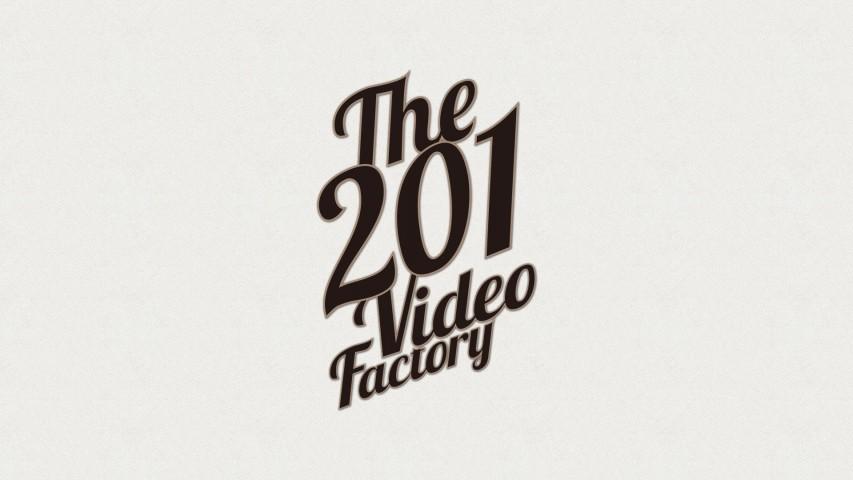 201 Video Factory オープン