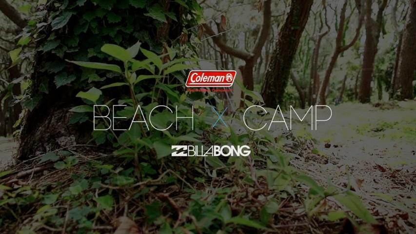 Coleman × BILLABONG BEACH CAMP in Chigasaki